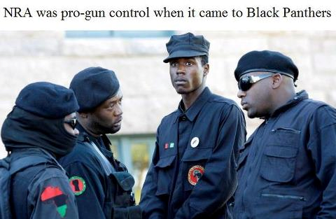 NRA was pro gun control whne it came to black panthers