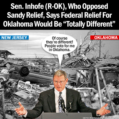 Ignorant-inhofe-130522-oklahoma-relief-totally-different