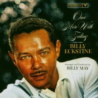 Wednesday Open Thread | Classics Week : Billy Eckstine
