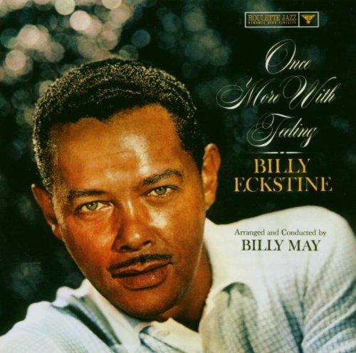 Billy Eckstine - Today Was Tomorrow Yesterday